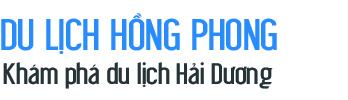 Du lịch Hồng Phong – Ninh Giang – Hải Dương